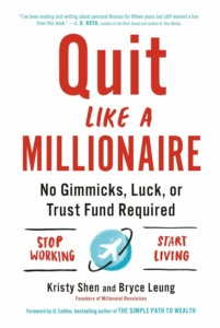 Kristy Shen & Bryce Leung - Quit Like a Millionaire Buchcover