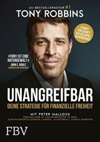 Tony Robbins & Peter Mallouk - Unangreifbar - Deine Strategie für finanzielle Freiheit - Buchcover