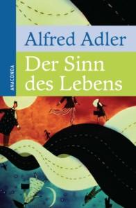 Alfred Adler - Der Sinn des Lebens Buchcover