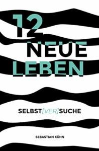 12 neue Leben Buchcover