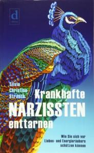 Krankhafte Narzissten enttarnen Buchcover