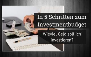 In 5 Schritten zum Investitionsbudget Blogbanner