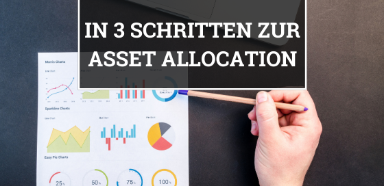 In 3 Schritten zur Asset Allocation Blogbanner