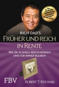 Robert Kiyosaki - Früher und reich in Rente Buchcover