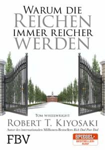 Robert Kiyosaki - Warum die Reichen immer reicher werden Buchcover