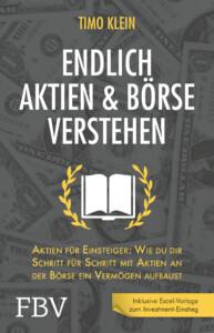 Endlich Aktien & Börse verstehen von Timo Klein