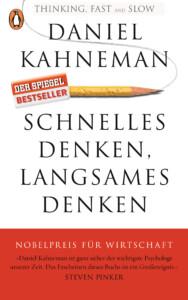 Schnelles Denken langsames Denken von Daniel Kahneman