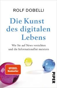 Rolf Dobelli - Die Kunst des digitalen Lebens - auf News verzichten